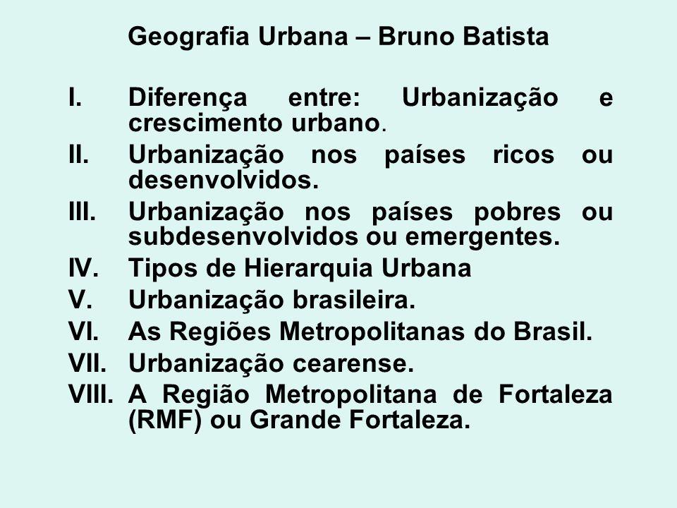 Geografia Urbana – Bruno Batista
