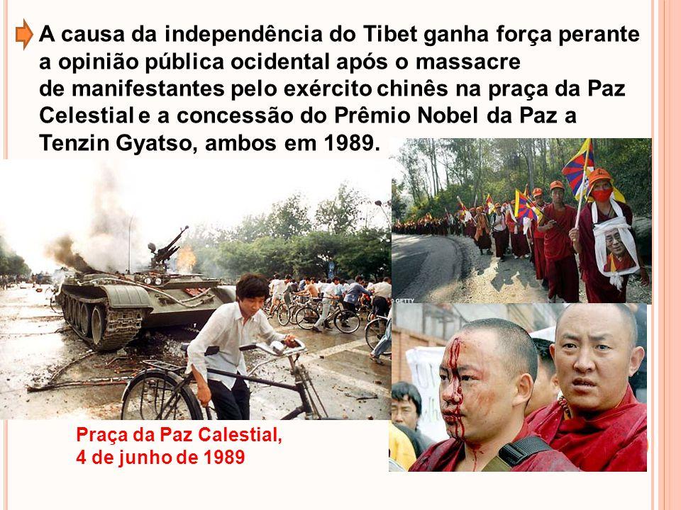 A causa da independência do Tibet ganha força perante a opinião pública ocidental após o massacre