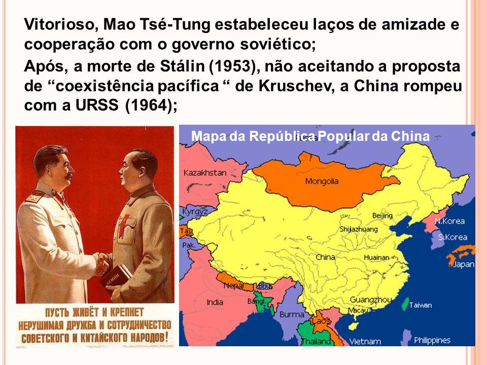 Vitorioso, Mao Tsé-Tung estabeleceu laços de amizade e cooperação com o governo soviético;