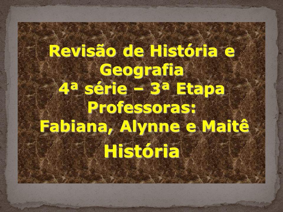 Revisão de História e Geografia