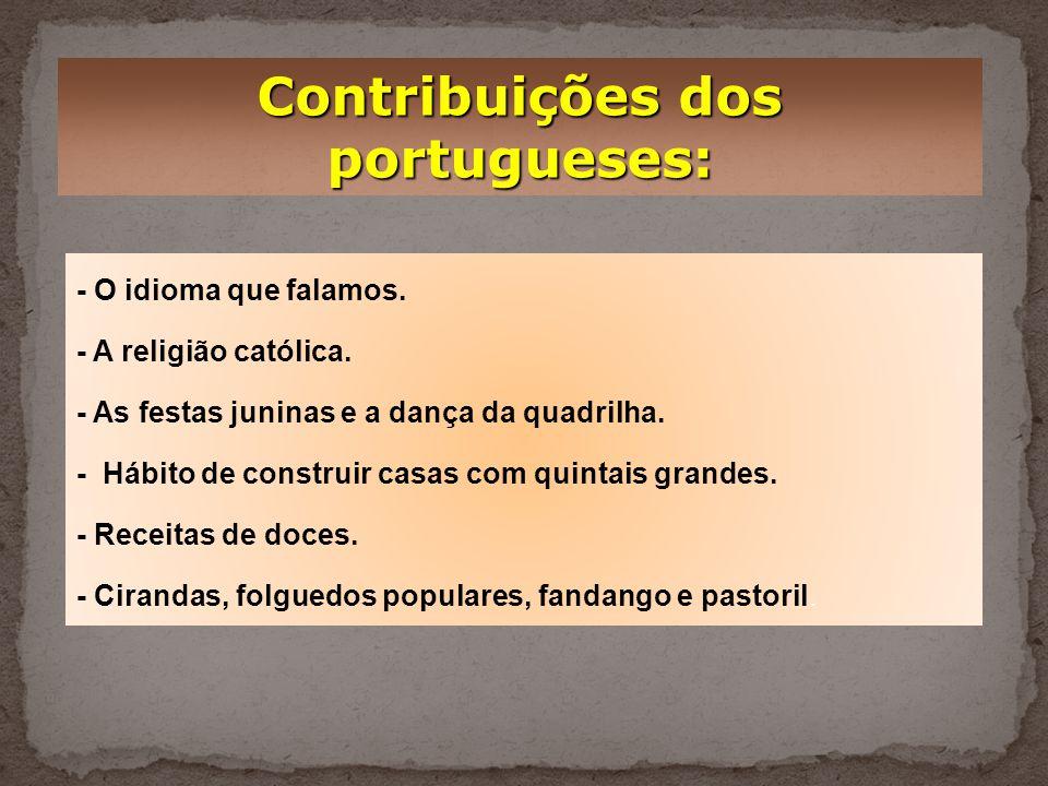 Contribuições dos portugueses: