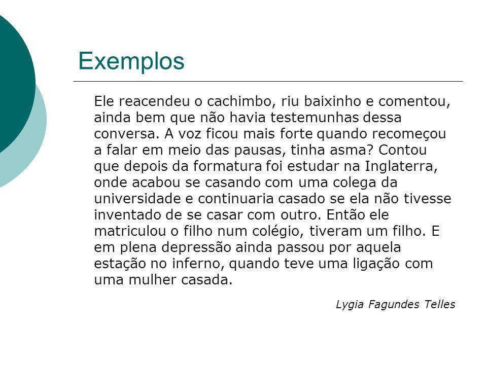 Exemplos Lygia Fagundes Telles