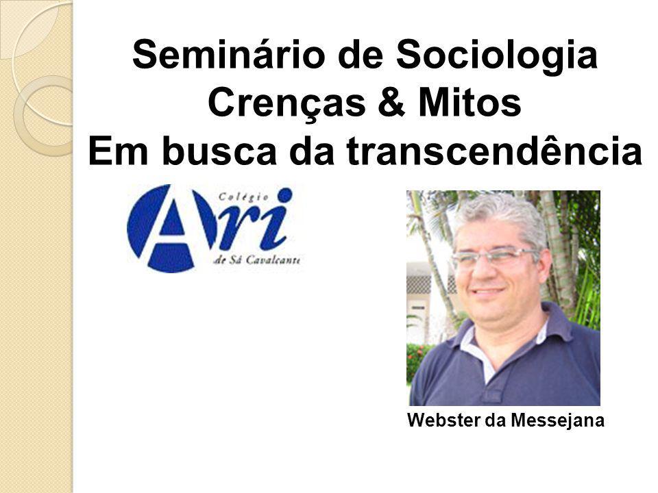 Seminário de Sociologia Em busca da transcendência