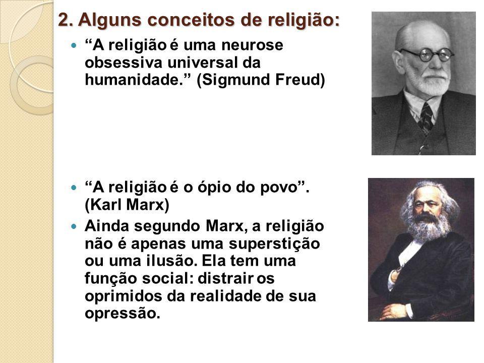 2. Alguns conceitos de religião: