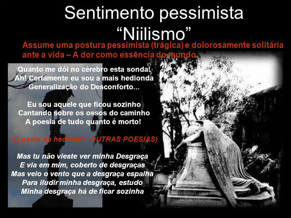 Sentimento pessimista Niilismo