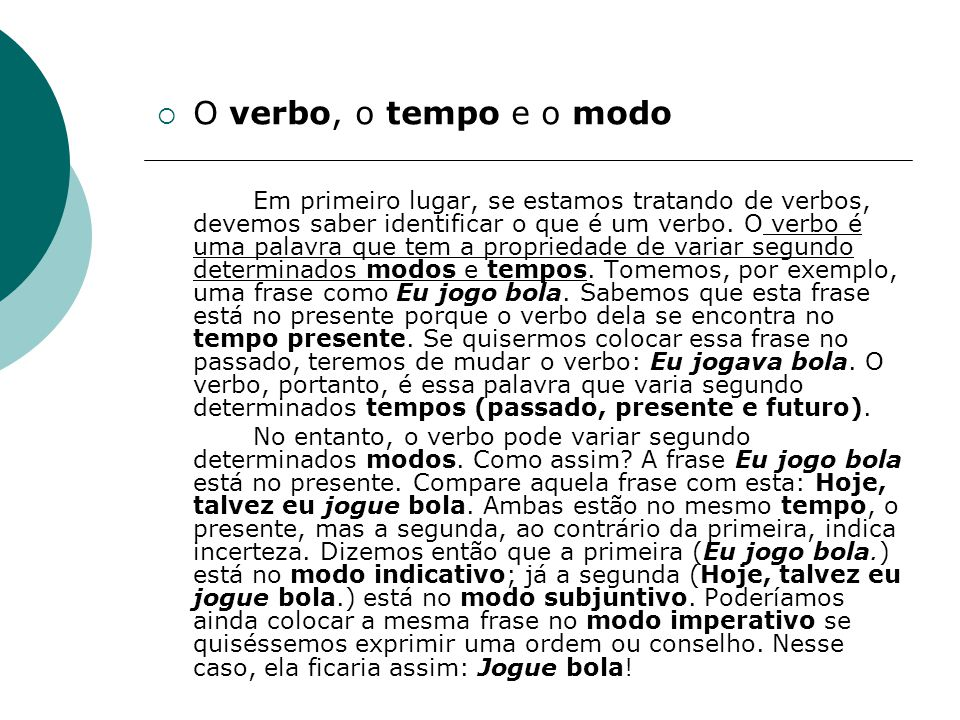 O verbo, o tempo e o modo