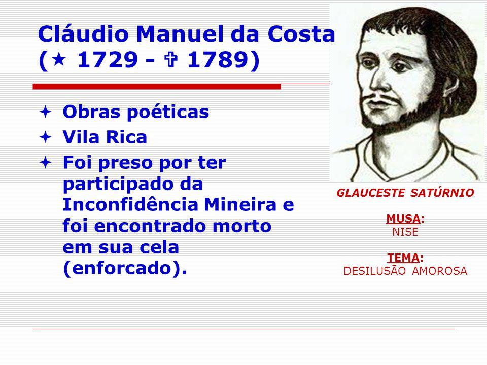 Cláudio Manuel da Costa ( 1729 -  1789)