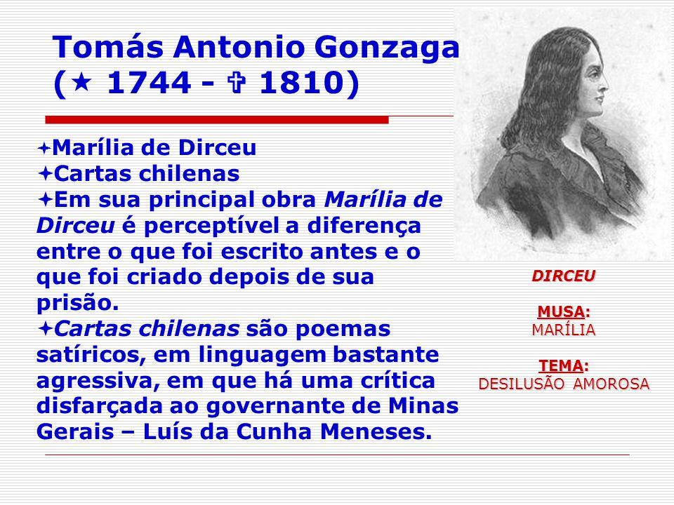 Tomás Antonio Gonzaga ( 1744 -  1810) Cartas chilenas