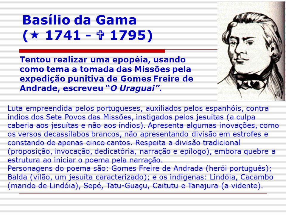 Basílio da Gama ( 1741 -  1795)
