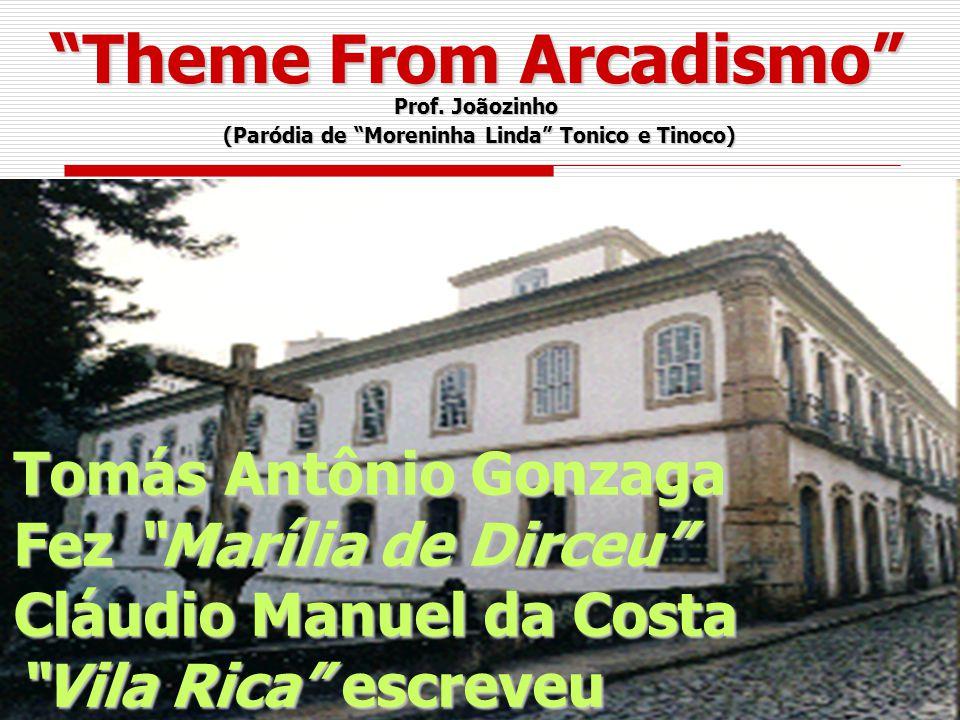 Theme From Arcadismo (Paródia de Moreninha Linda Tonico e Tinoco)