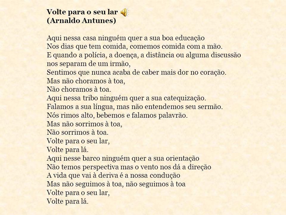 Volte para o seu lar (Arnaldo Antunes)
