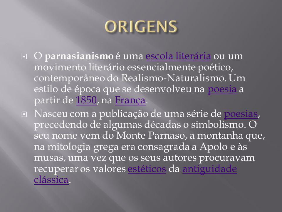 O parnasianismo é uma escola literária ou um movimento literário essencialmente poético, contemporâneo do Realismo-Naturalismo. Um estilo de época que se desenvolveu na poesia a partir de 1850, na França.