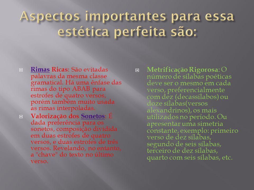 Rimas Ricas: São evitadas palavras da mesma classe gramatical