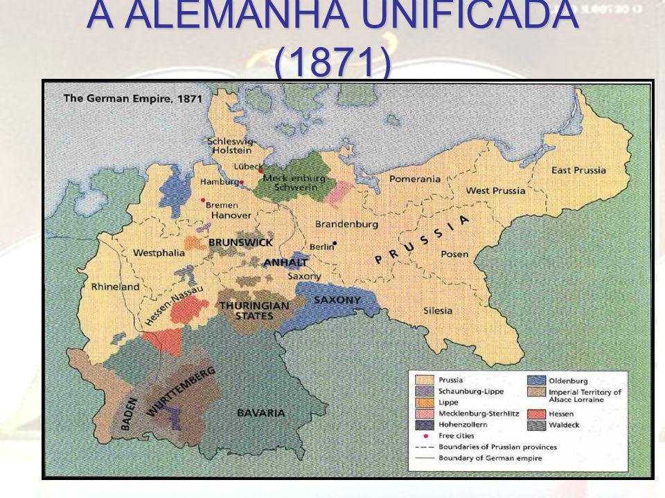 A ALEMANHA UNIFICADA (1871)