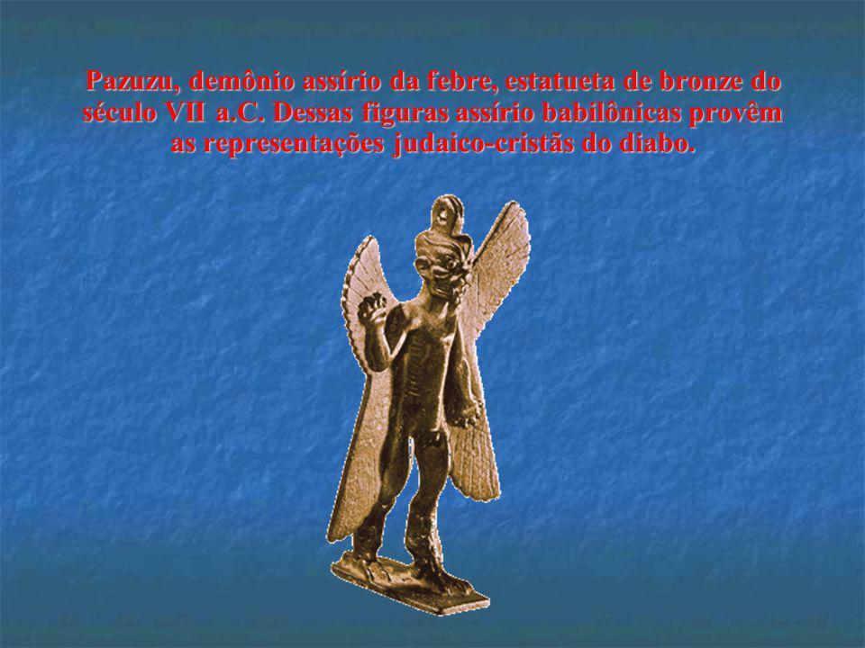 Pazuzu, demônio assírio da febre, estatueta de bronze do século VII a