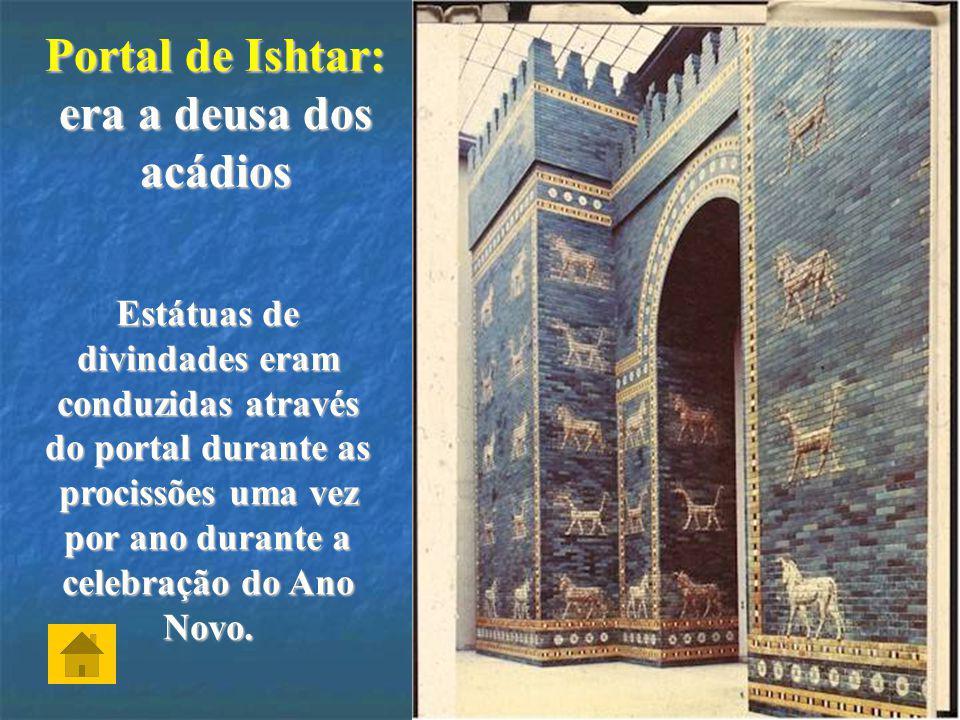 Portal de Ishtar: era a deusa dos acádios