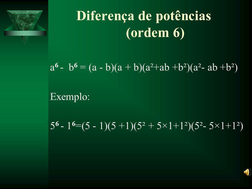 Diferença de potências (ordem 6)