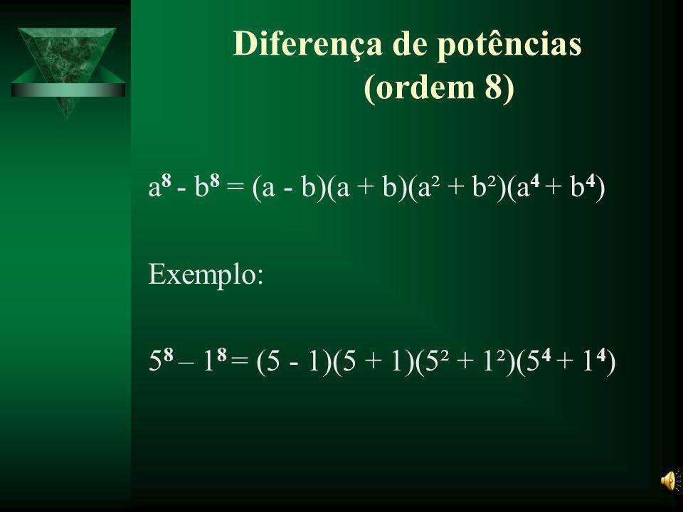 Diferença de potências (ordem 8)