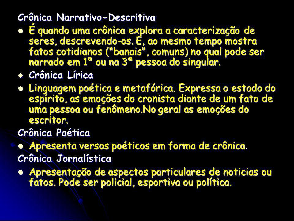 Crônica Narrativo-Descritiva