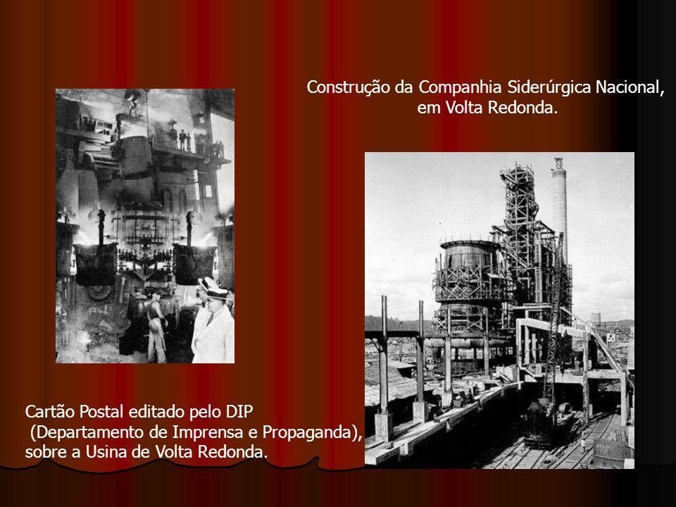 Construção da Companhia Siderúrgica Nacional,