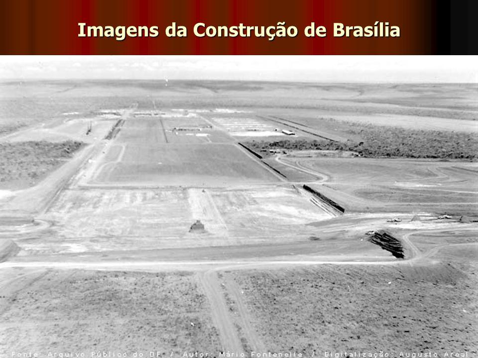 Imagens da Construção de Brasília