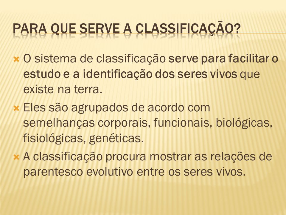Para que serve a classificação