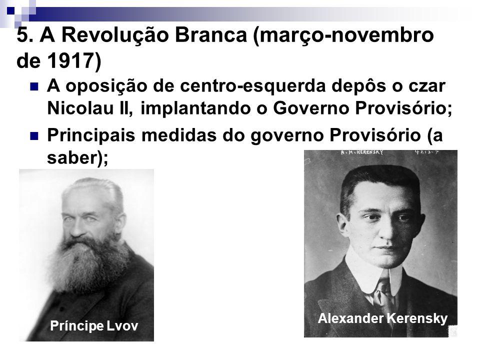 5. A Revolução Branca (março-novembro de 1917)