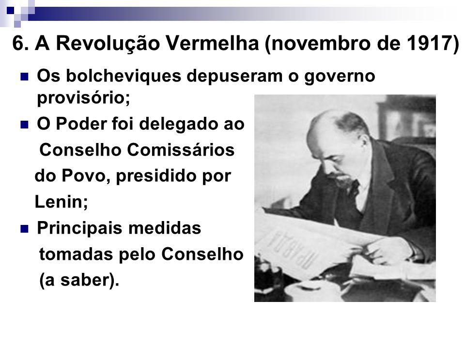 6. A Revolução Vermelha (novembro de 1917)
