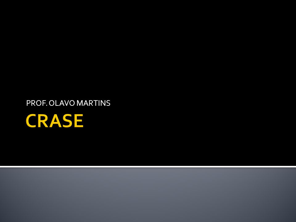 PROF. OLAVO MARTINS CRASE