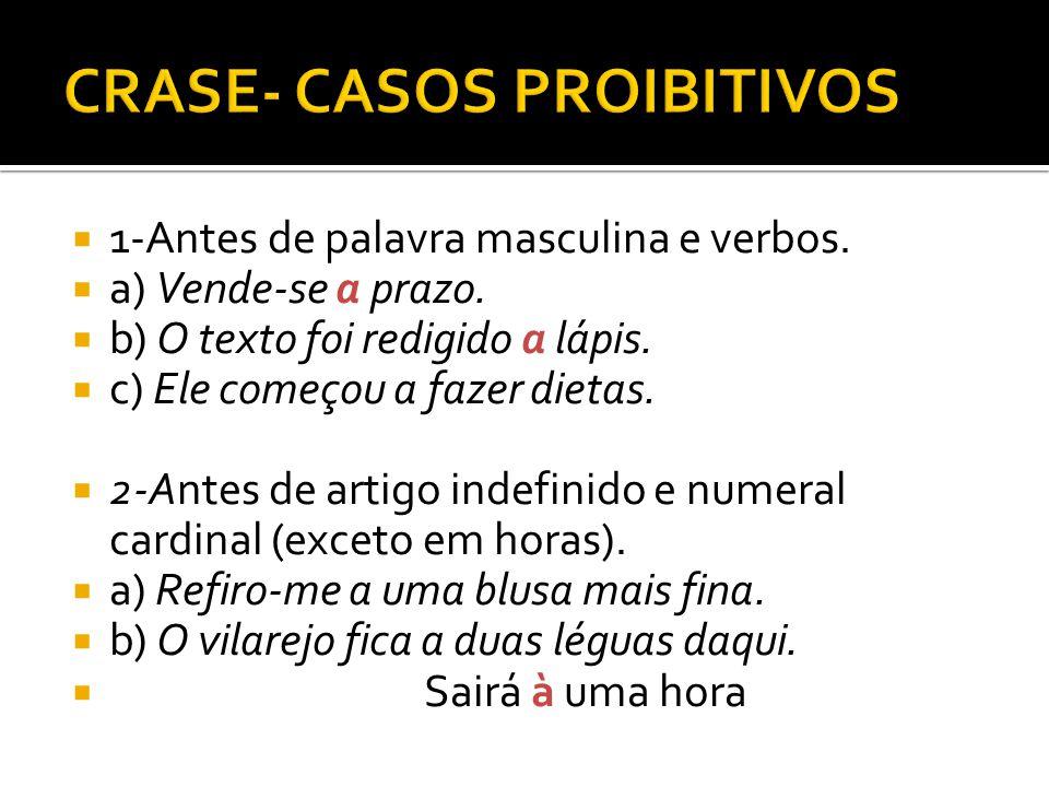 CRASE- CASOS PROIBITIVOS