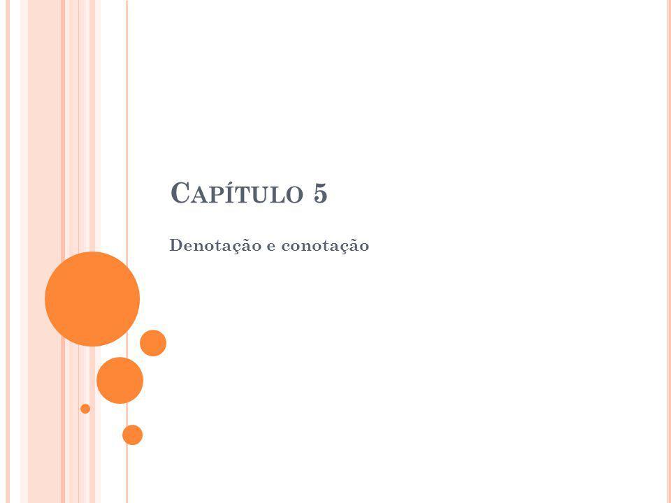Capítulo 5 Denotação e conotação