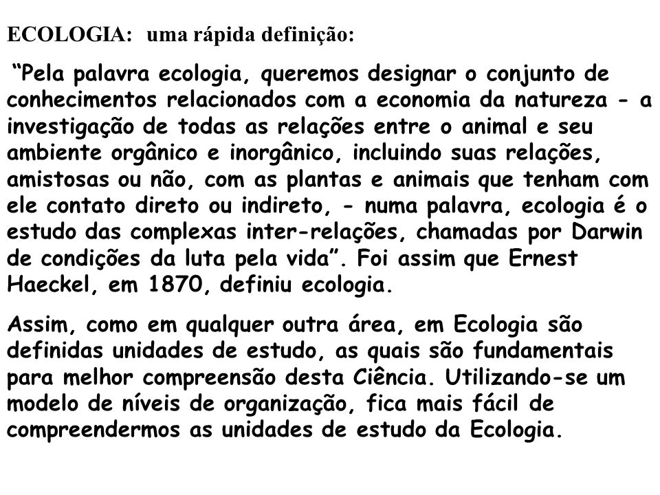 ECOLOGIA: uma rápida definição: