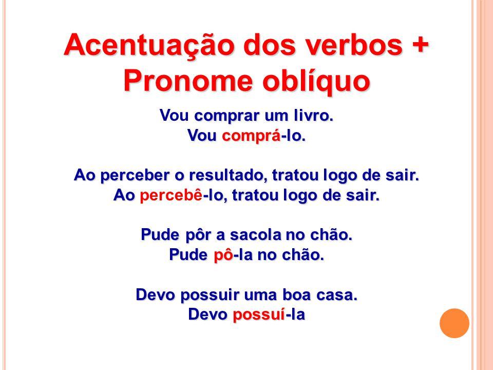 Acentuação dos verbos + Pronome oblíquo