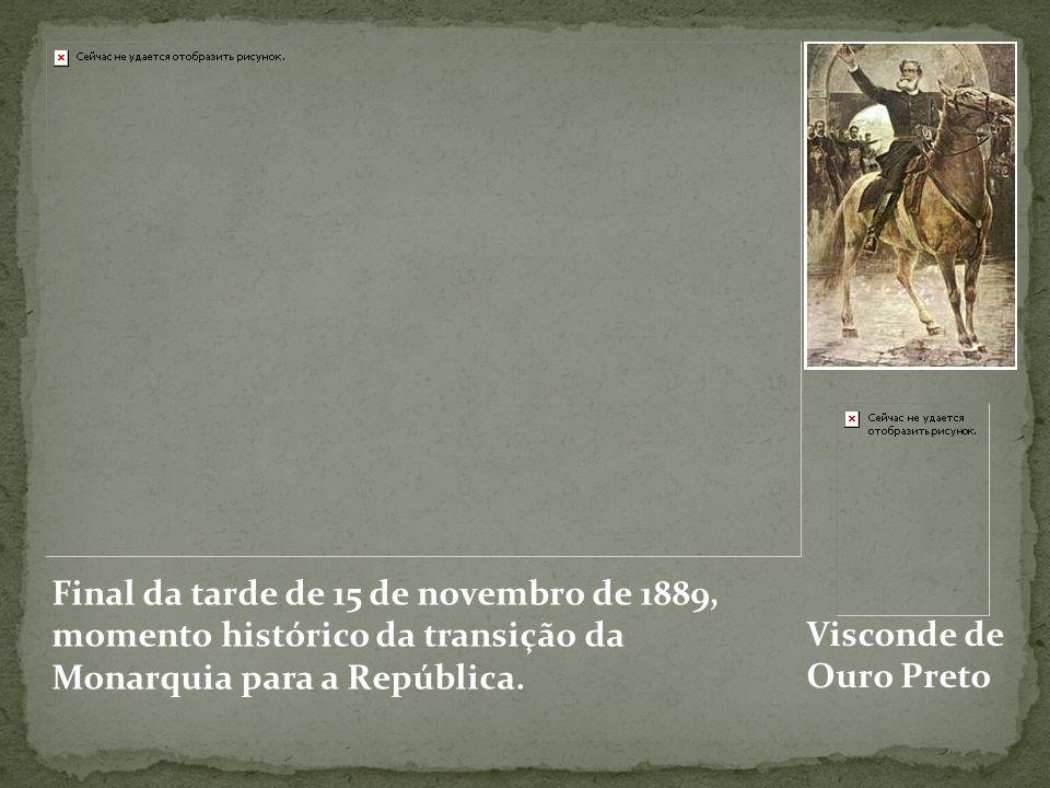 Final da tarde de 15 de novembro de 1889,