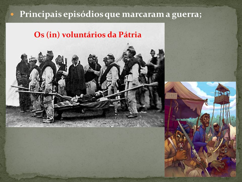 Os (in) voluntários da Pátria