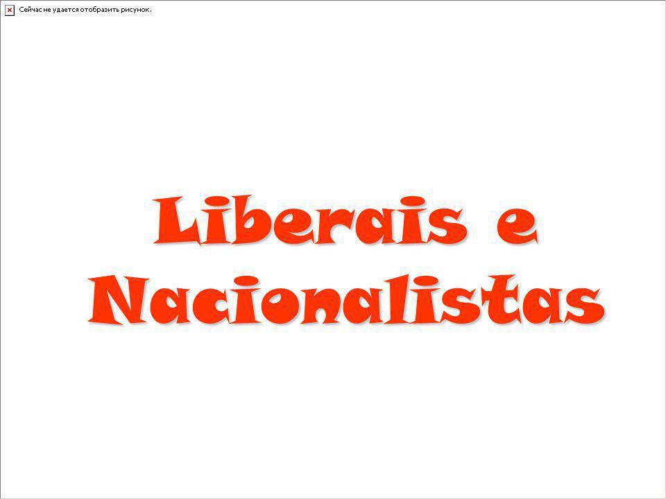 Liberais e Nacionalistas