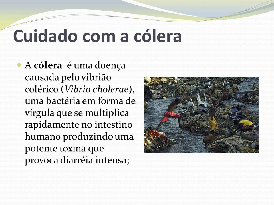 Cuidado com a cólera