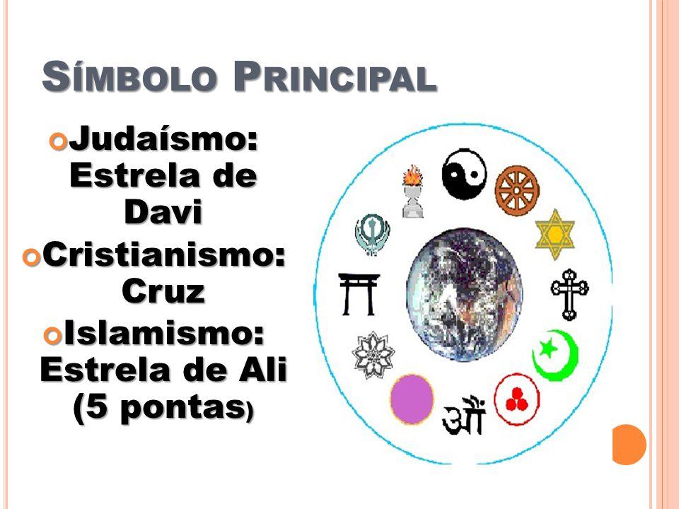 Judaísmo: Estrela de Davi Islamismo: Estrela de Ali (5 pontas)