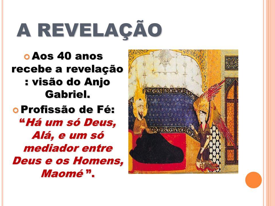 Aos 40 anos recebe a revelação : visão do Anjo Gabriel.