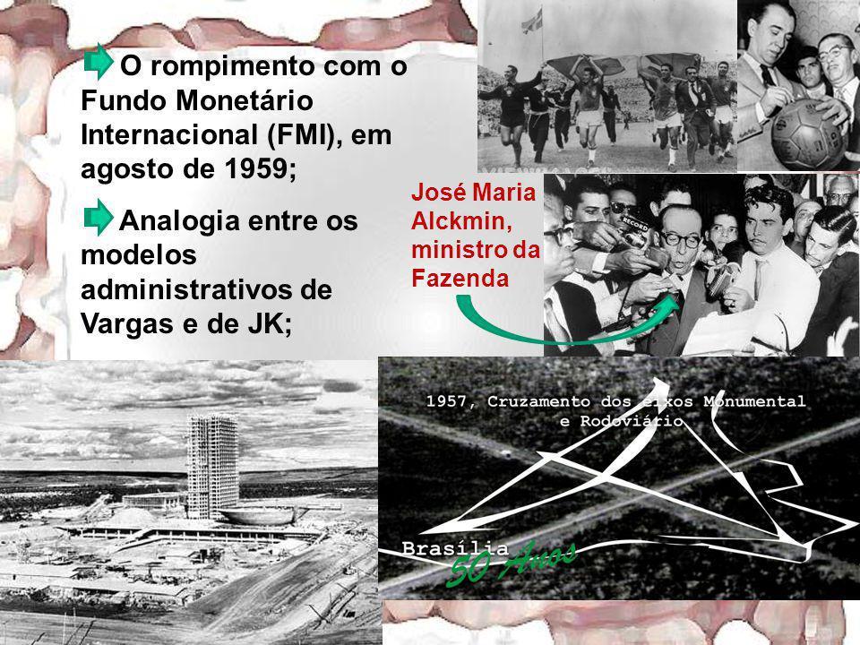 Analogia entre os modelos administrativos de Vargas e de JK;