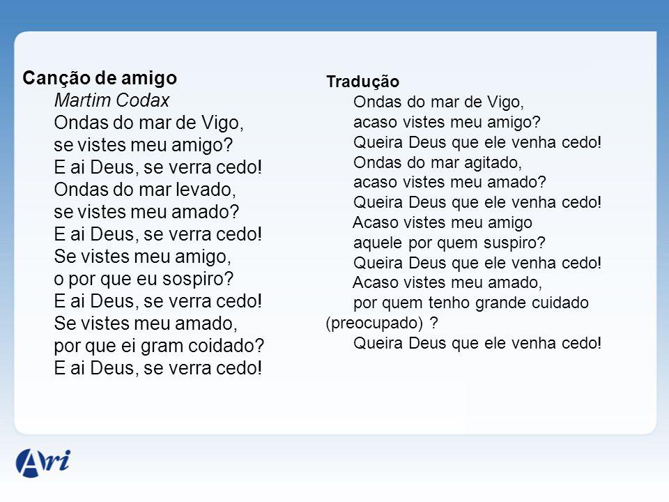 Canção de amigo Martim Codax Ondas do mar de Vigo,