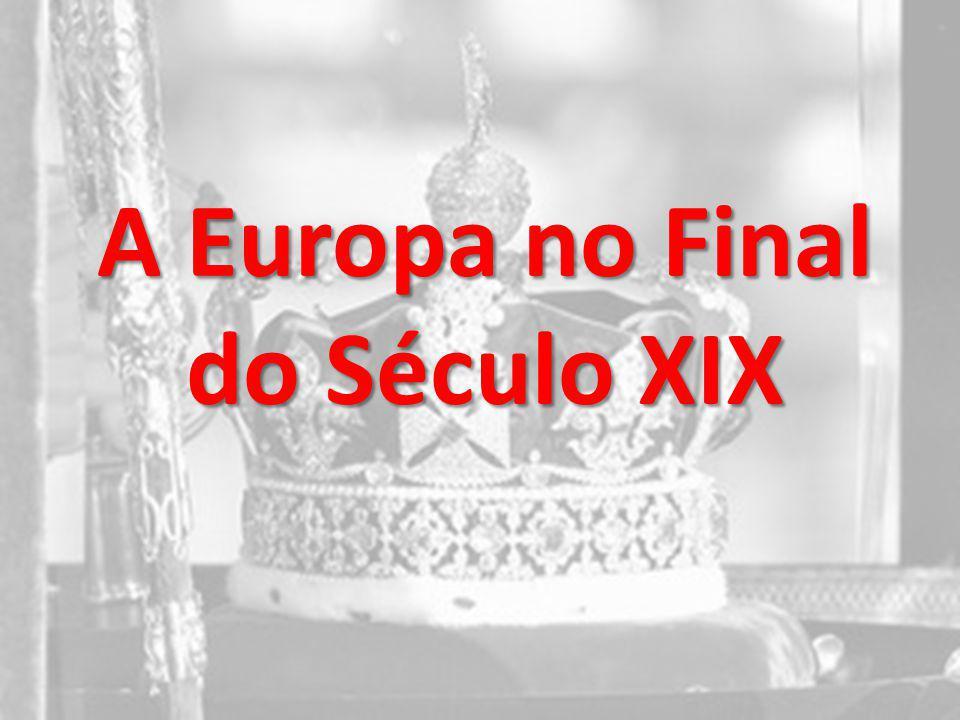 A Europa no Final do Século XIX