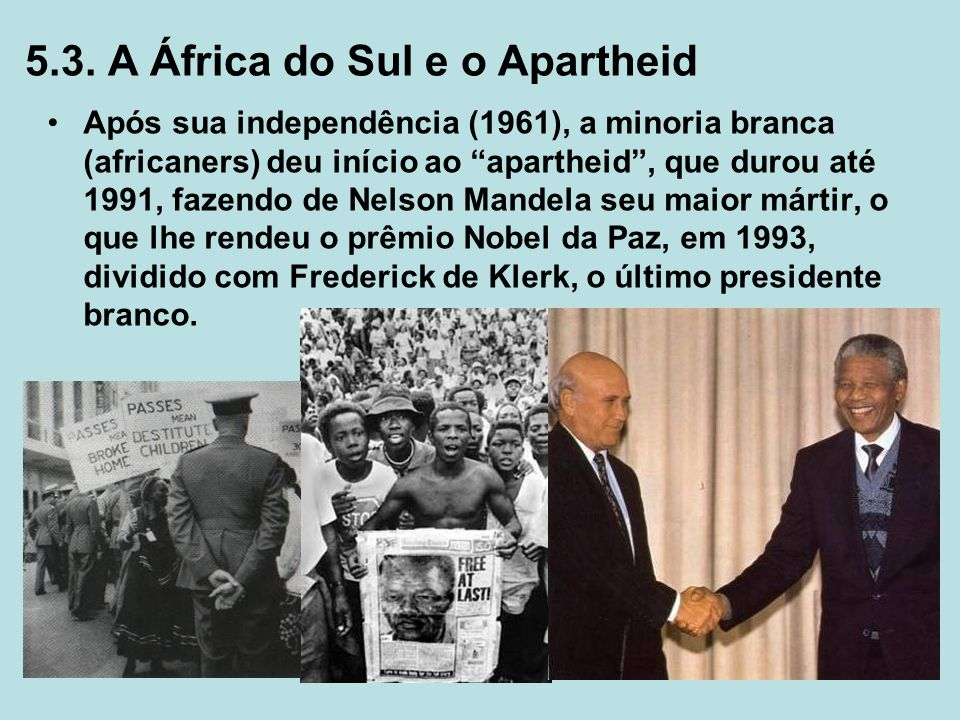 5.3. A África do Sul e o Apartheid