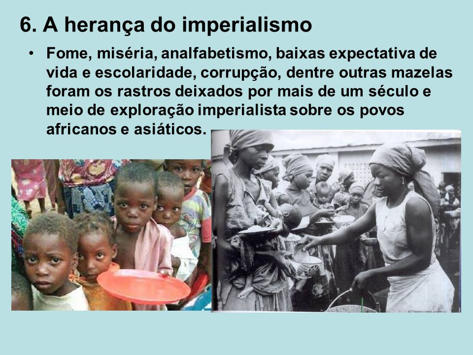 6. A herança do imperialismo