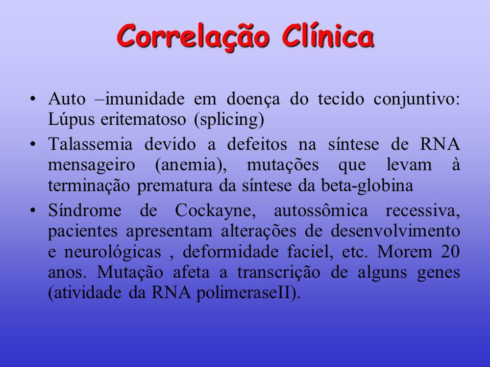 Correlação Clínica Auto –imunidade em doença do tecido conjuntivo: Lúpus eritematoso (splicing)