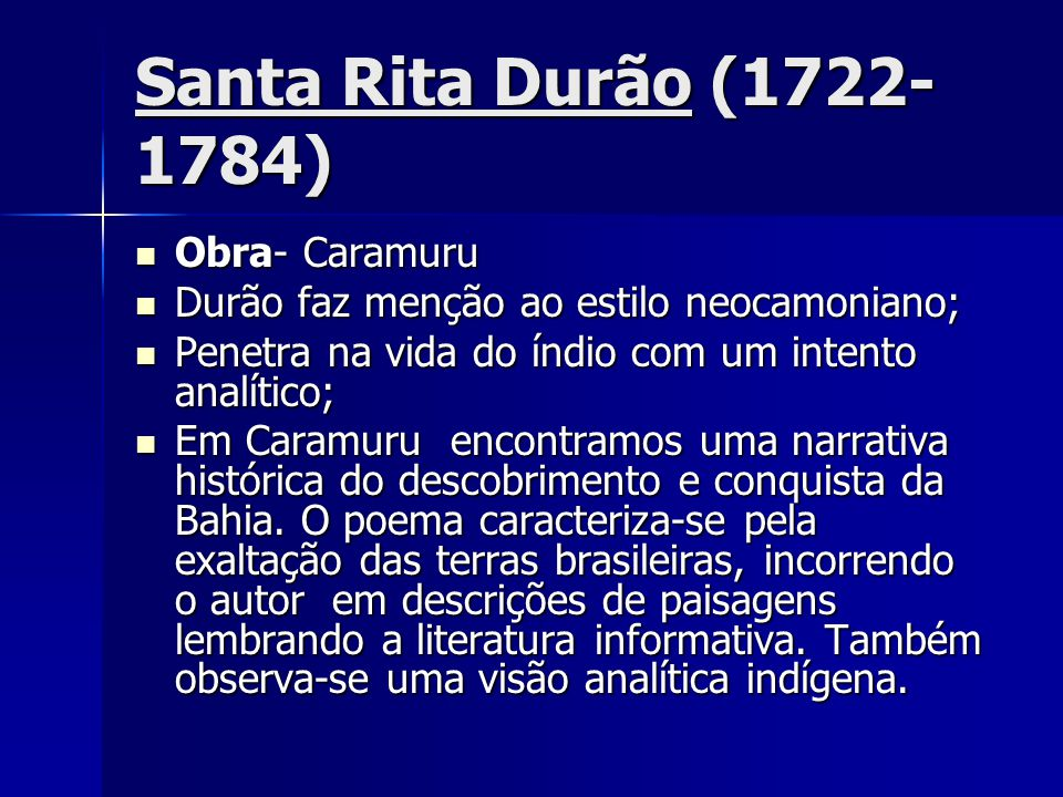 Santa Rita Durão (1722- 1784) Obra- Caramuru