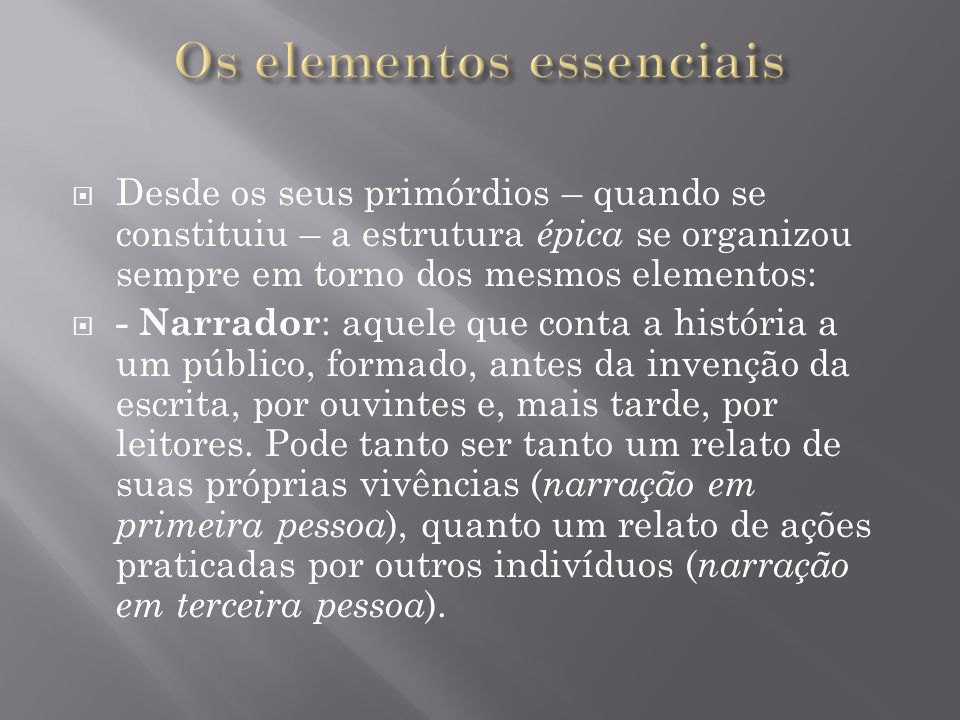 Os elementos essenciais