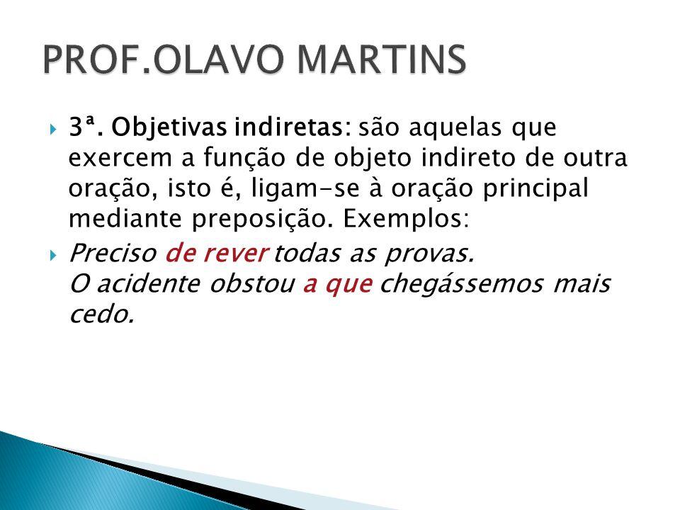 PROF.OLAVO MARTINS