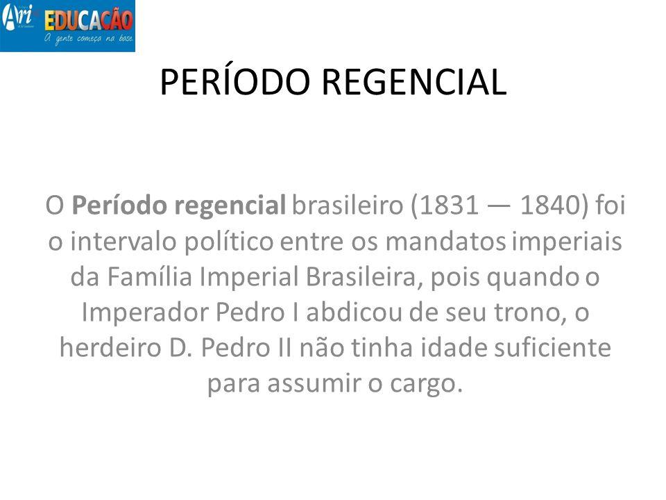 PERÍODO REGENCIAL