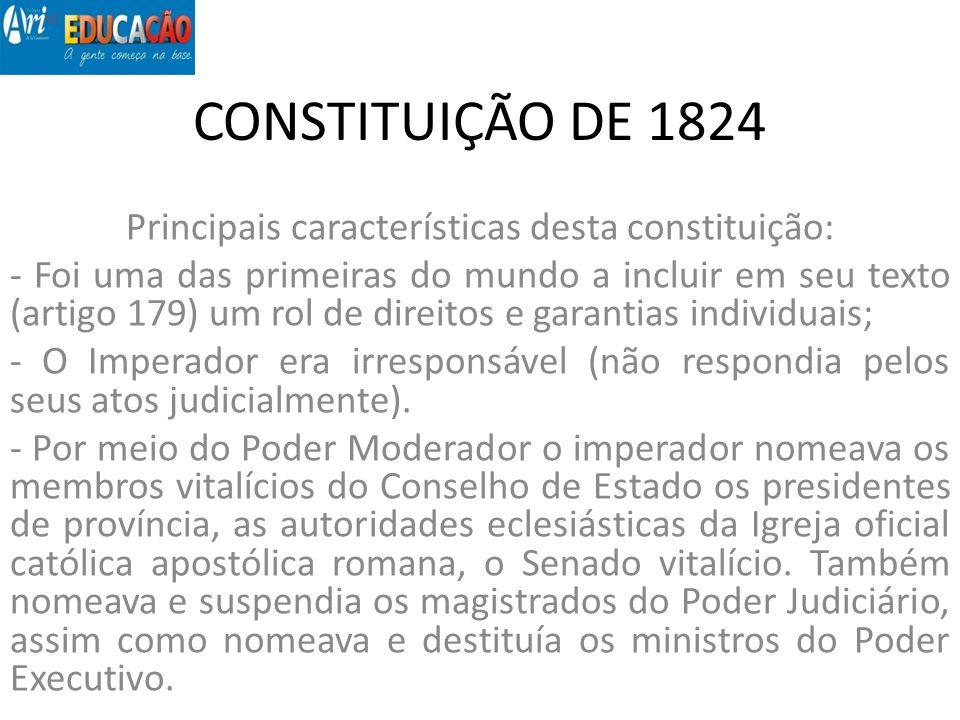 Principais características desta constituição: